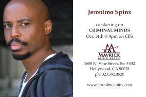 Jeronimo Spinx stars in CBS Criminal Minds October 14, 2009